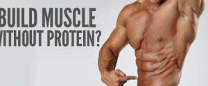building muscle without protein
